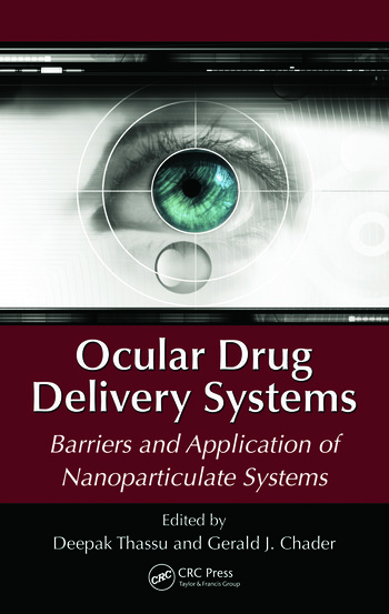 Ocular Drug Delivery Systems Barriers and Application of Nanoparticulate Systems book cover