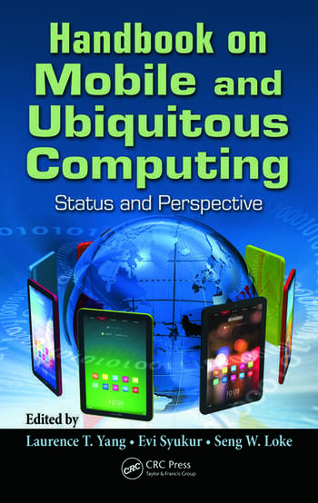 Handbook on Mobile and Ubiquitous Computing Status and Perspective book cover