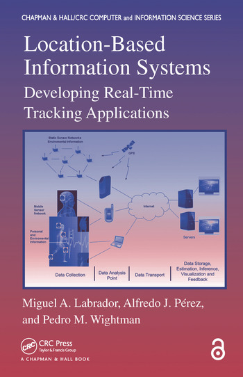 Location-Based Information Systems Developing Real-Time Tracking Applications book cover