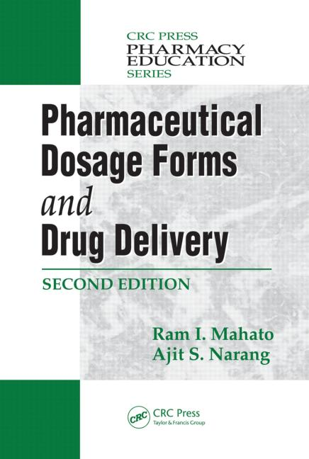 Pharmaceutical Dosage Forms and Drug Delivery, Second Edition book cover