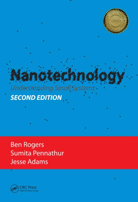 Nanotechnology Understanding Small Systems, Second Edition book cover