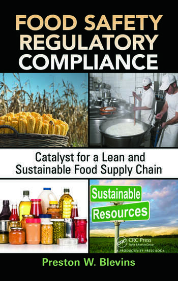 Food Safety Regulatory Compliance Catalyst for a Lean and Sustainable Food Supply Chain book cover