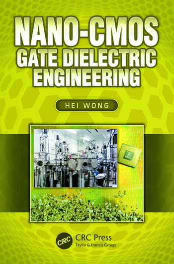 Nano-CMOS Gate Dielectric Engineering book cover