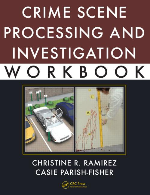 Crime Scene Processing and Investigation Workbook book cover