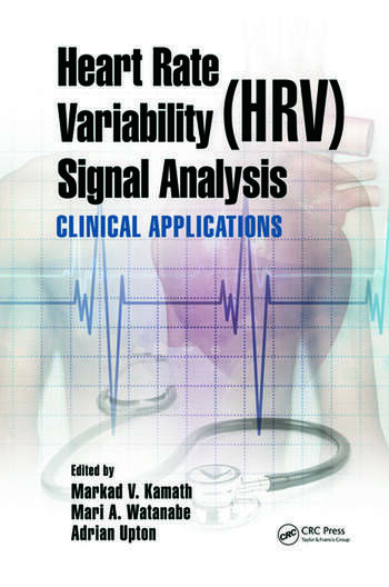 Heart Rate Variability (HRV) Signal Analysis Clinical Applications book cover