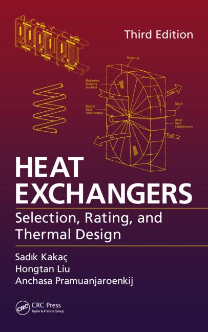 Heat Exchangers Selection, Rating, and Thermal Design, Third Edition book cover