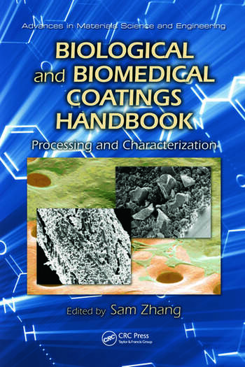 Biological and Biomedical Coatings Handbook Processing and Characterization book cover