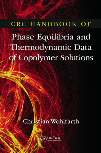 CRC Handbook of Phase Equilibria and Thermodynamic Data of Copolymer Solutions book cover