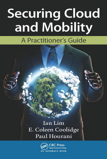Securing Cloud and Mobility A Practitioner's Guide book cover