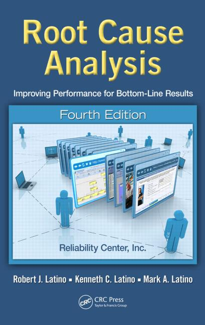 Root Cause Analysis Improving Performance for Bottom-Line Results, Fourth Edition book cover