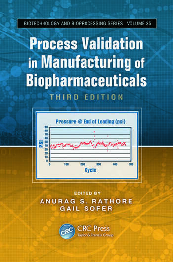 Process Validation in Manufacturing of Biopharmaceuticals book cover