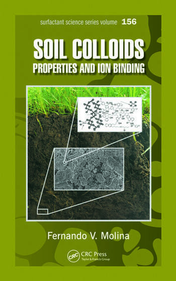 Soil Colloids Properties and Ion Binding book cover