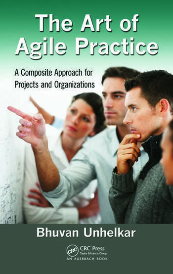 The Art of Agile Practice A Composite Approach for Projects and Organizations book cover