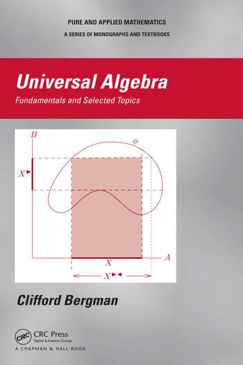 Universal Algebra Fundamentals and Selected Topics book cover