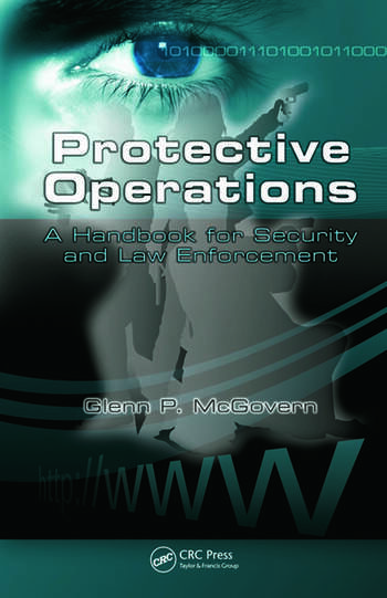 Protective Operations A Handbook for Security and Law Enforcement book cover