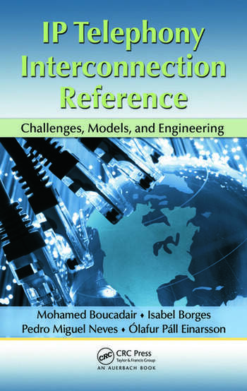 IP Telephony Interconnection Reference Challenges, Models, and Engineering book cover