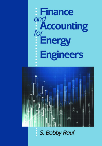 Finance and Accounting for Energy Engineers book cover