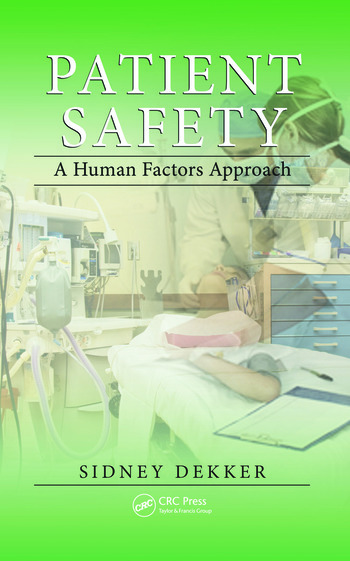 Patient Safety A Human Factors Approach book cover