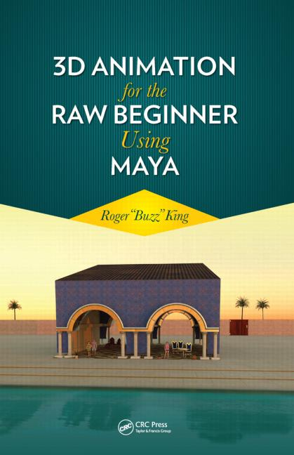 3D Animation for the Raw Beginner Using Maya book cover