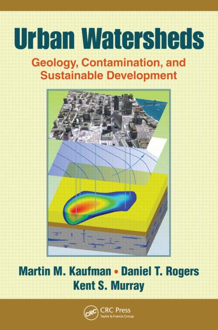 Urban Watersheds Geology, Contamination, and Sustainable Development book cover
