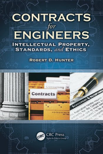 Contracts for Engineers Intellectual Property, Standards, and Ethics book cover