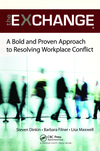 The Exchange A Bold and Proven Approach to Resolving Workplace Conflict book cover
