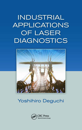Industrial Applications of Laser Diagnostics book cover