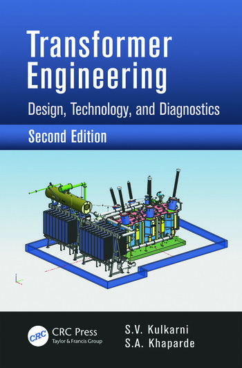 Transformer Engineering Design, Technology, and Diagnostics, Second Edition book cover