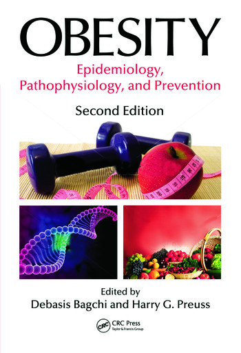 Obesity Epidemiology, Pathophysiology, and Prevention, Second Edition book cover