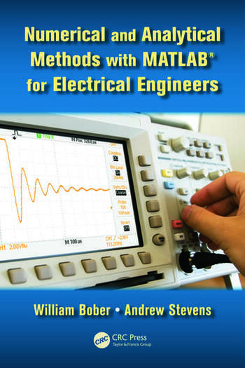 Numerical and Analytical Methods with MATLAB for Electrical Engineers book cover