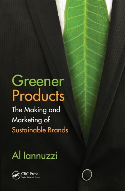 Greener Products The Making and Marketing of Sustainable Brands book cover