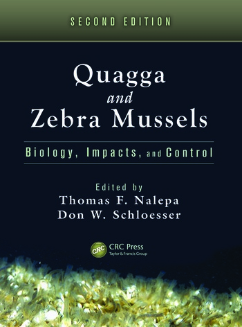 Quagga and Zebra Mussels Biology, Impacts, and Control, Second Edition book cover