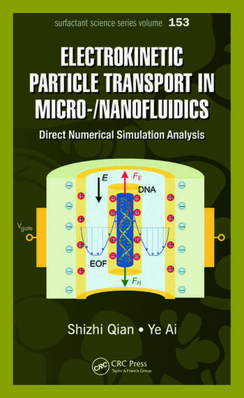 Electrokinetic Particle Transport in Micro-/Nanofluidics Direct Numerical Simulation Analysis book cover