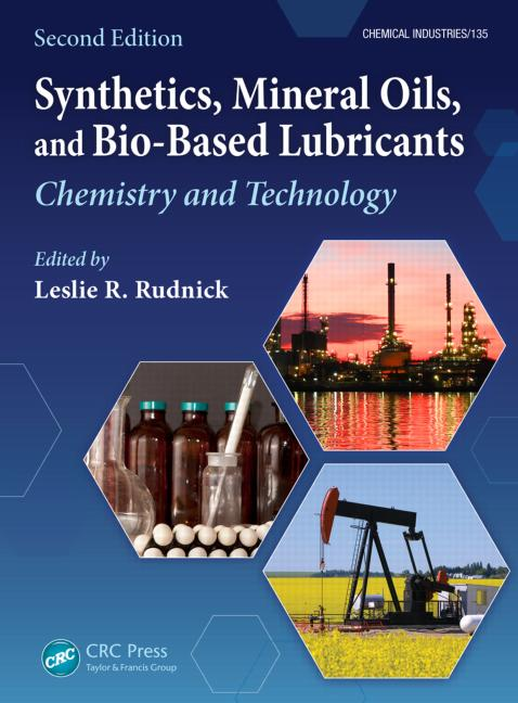 Synthetics, Mineral Oils, and Bio-Based Lubricants Chemistry and Technology, Second Edition book cover
