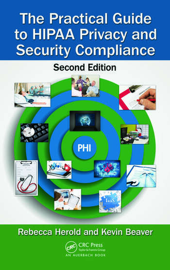 The Practical Guide to HIPAA Privacy and Security Compliance, Second Edition book cover