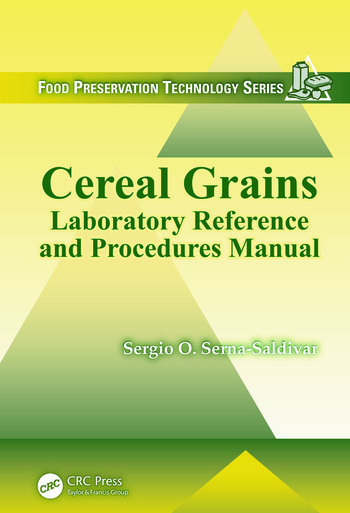 Cereal Grains Laboratory Reference and Procedures Manual book cover