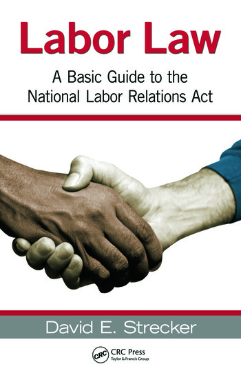 Labor Law A Basic Guide to the National Labor Relations Act book cover
