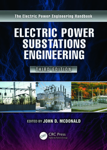 Electric Power Substations Engineering, Third Edition book cover