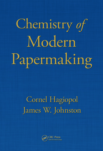 Chemistry of Modern Papermaking book cover
