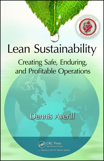 Lean Sustainability Creating Safe, Enduring, and Profitable Operations book cover
