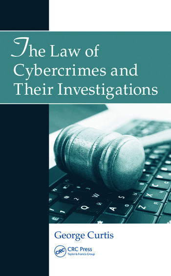 The Law of Cybercrimes and Their Investigations book cover