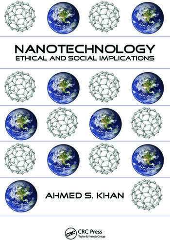 Nanotechnology Ethical and Social Implications book cover
