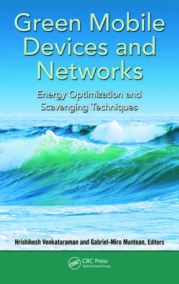 Green Mobile Devices and Networks Energy Optimization and Scavenging Techniques book cover