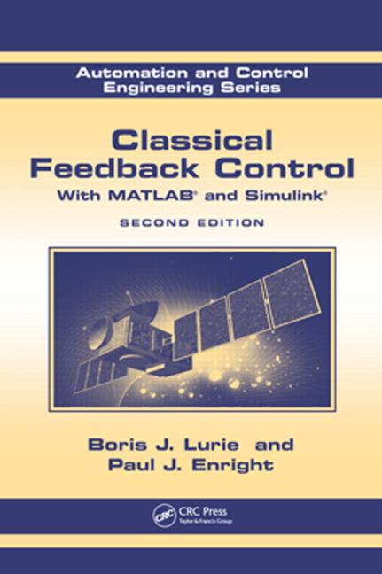 Classical Feedback Control With MATLAB® and Simulink®, Second Edition book cover