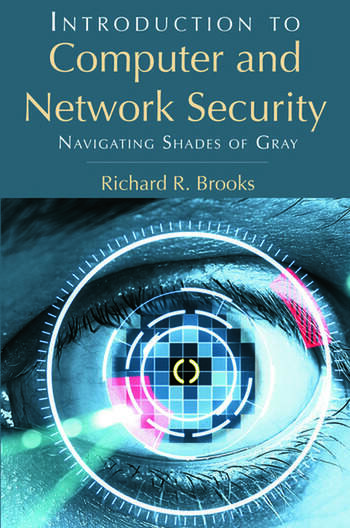 Introduction to Computer and Network Security Navigating Shades of Gray book cover