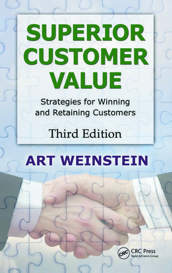 Superior Customer Value Strategies for Winning and Retaining Customers, Third Edition book cover