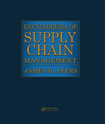 Encyclopedia of Supply Chain Management - Two Volume Set (Print) book cover
