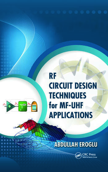 RF Circuit Design Techniques for MF-UHF Applications book cover