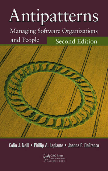 Antipatterns Managing Software Organizations and People, Second Edition book cover