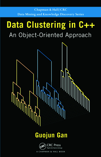 Data Clustering in C++ An Object-Oriented Approach book cover
